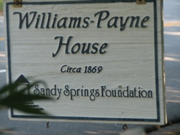 Picture of sign at Williams Payne House - cira 1869 - Sandy Springs Foundation